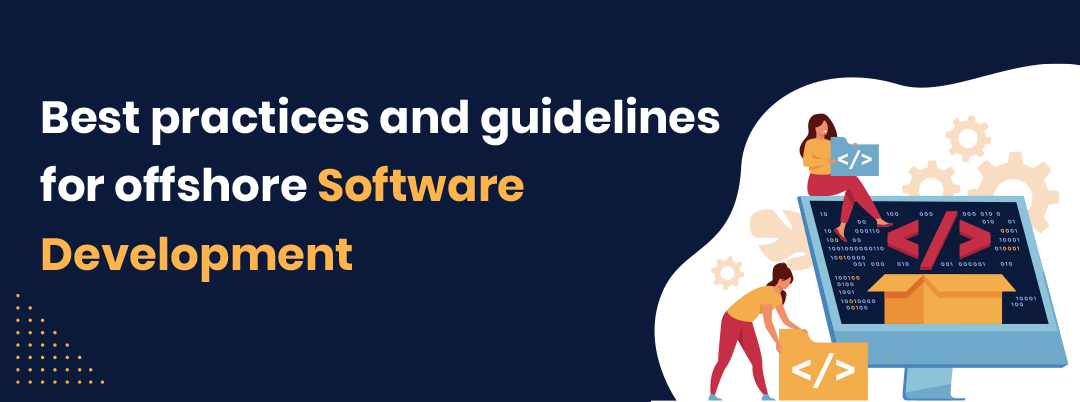 practices and guidelines for offshore software development