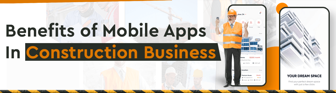 Benefits of Mobile Apps In Construction Business