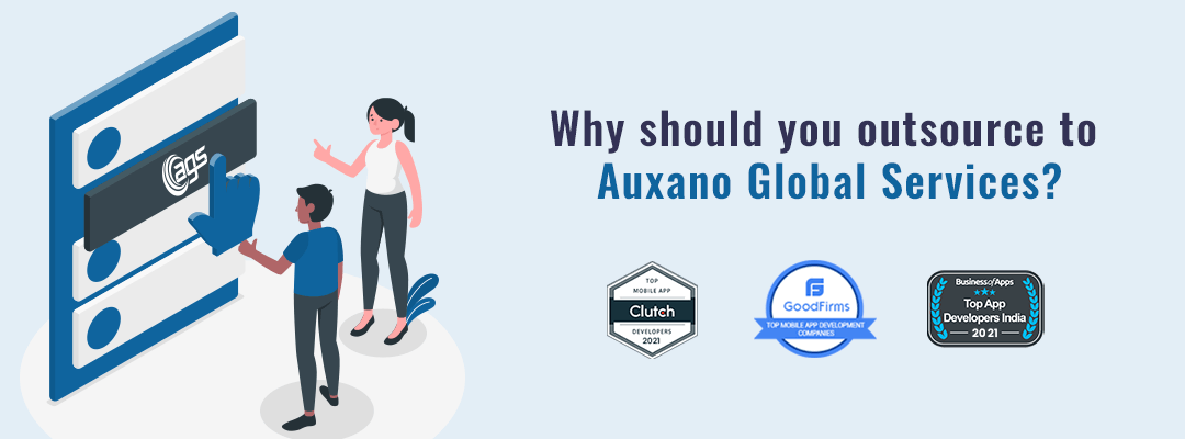Why should you outsource to Auxano Global Services?