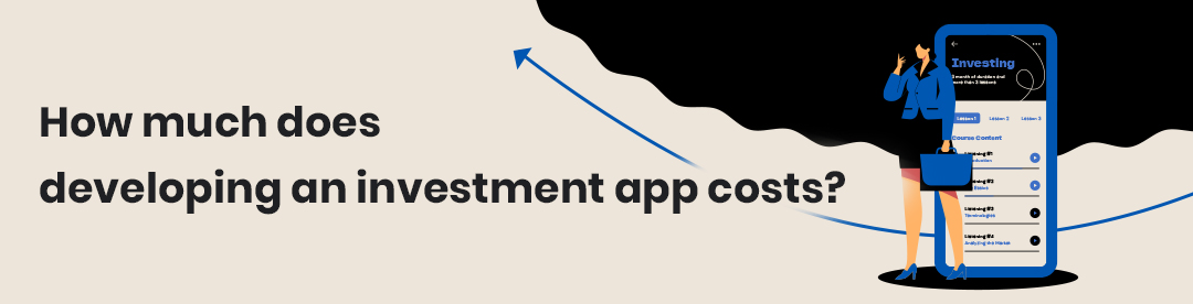 How much does developing an investment app costs