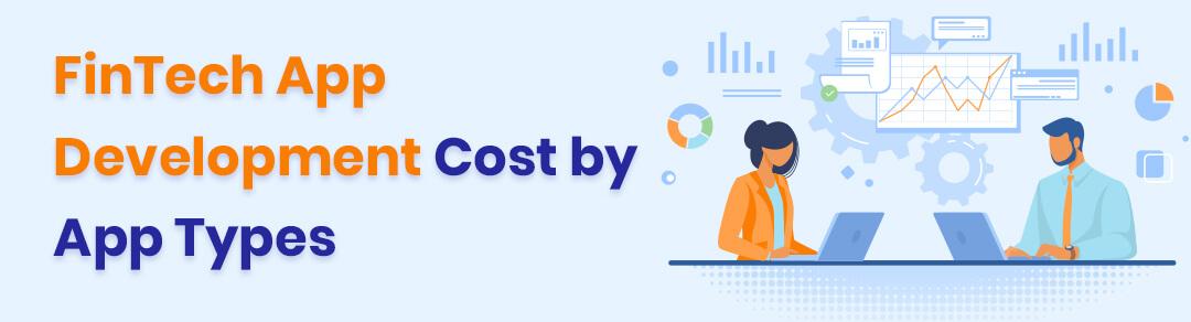 FinTech App Development Cost by App Types
